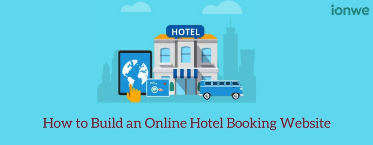 Build Your Online Hotel Booking Website with ionwe eCommerce Solution